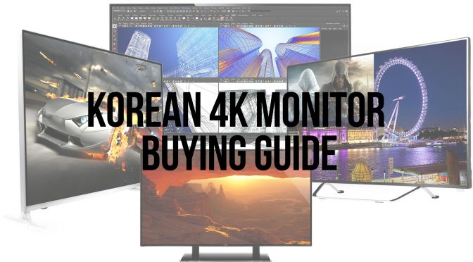 Korean 4K Monitor Buying Guide