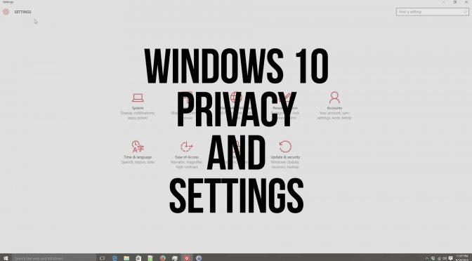 Windows 10: Privacy and Important Settings