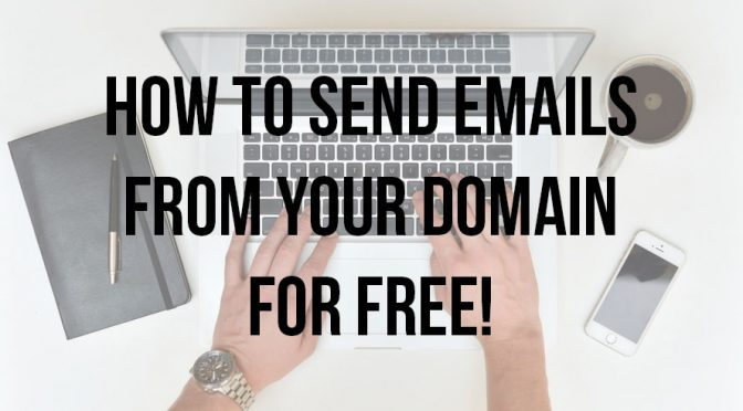 how to send emails from your domain for free featured